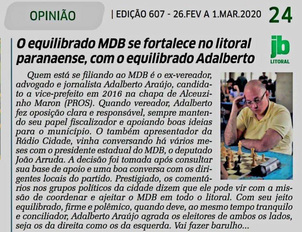 O equilibrado MDB se fortalece no litoral paranaense, com o equilibrado Adalberto